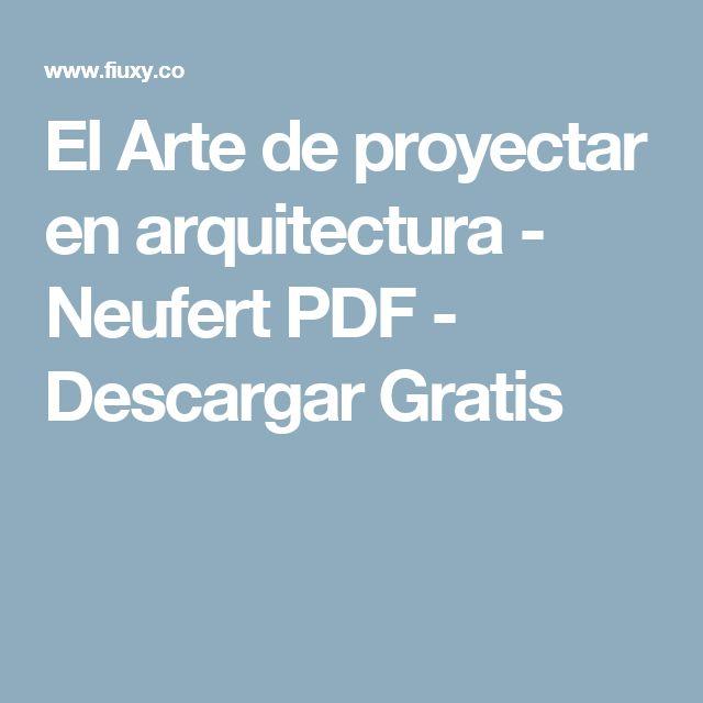 El Arte de proyectar en arquitectura - Neufert PDF - Descargar Gratis