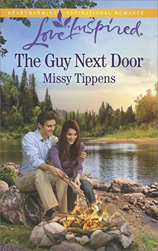 The Guy Next Door (Love Inspired) by Missy Tippens,