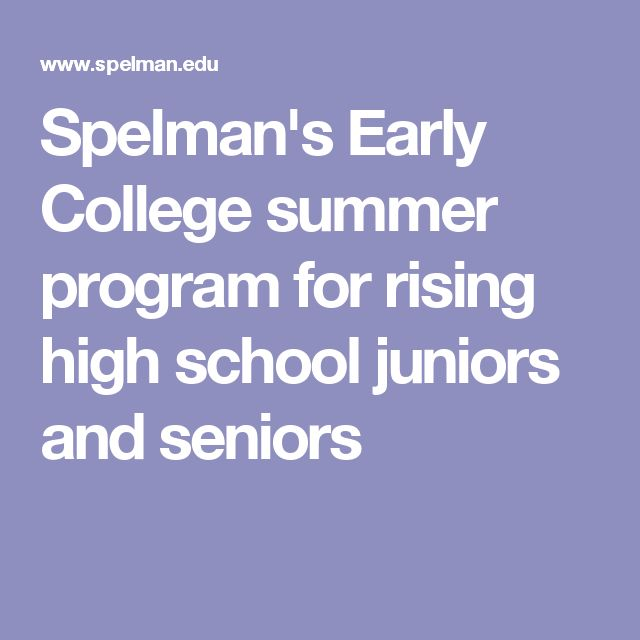Spelman's Early College summer program for rising high school juniors and seniors