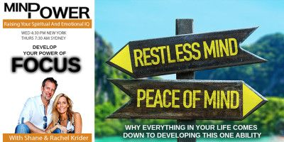 Shane Krider's Mind Power podcast - Develop your power of focus  I'm going to share some tips and tricks to increase your power of focus. This is a life discipline that once learned and practiced daily, has absolutely amazing benefits.  http://www.borntoprosper.com/poweroffocus/