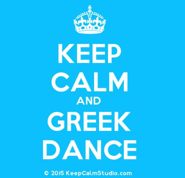 Keep calm and Greek Dance
