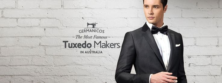 Germanicos Bespoke Tailors est.1999 are the most famous Tuxedo Makers in Australia