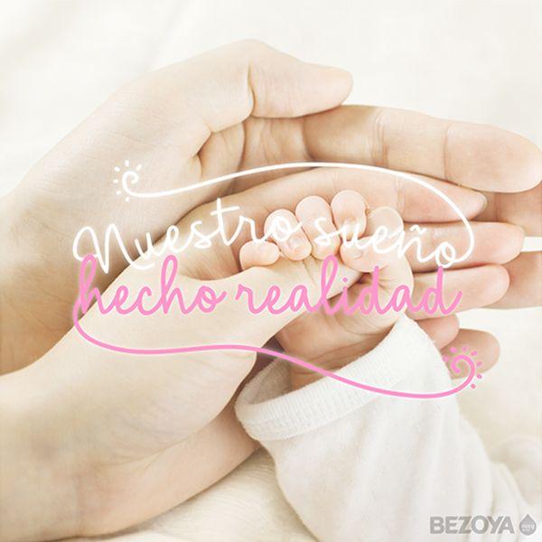 Nuestro sueño hecho realidad. #bezoya, bebé, bebé a bordo, madre, hijo, maternidad, padres, madres, familia, primeriza, amor, niño, niña, newborn, agua, mineral natural, mineralización débil, baby, sonrisa, smile, felicidad, frase, frases bebés