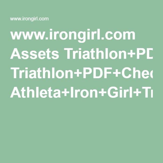 www.irongirl.com Assets Triathlon+PDF+Checklist+guide+etc Athleta+Iron+Girl+Training+Guide.pdf
