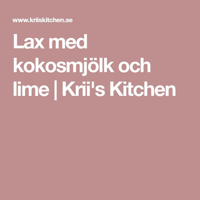 Lax med kokosmjölk och lime | Krii's Kitchen