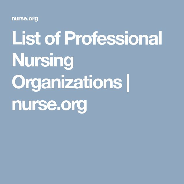 List of Professional Nursing Organizations | nurse.org