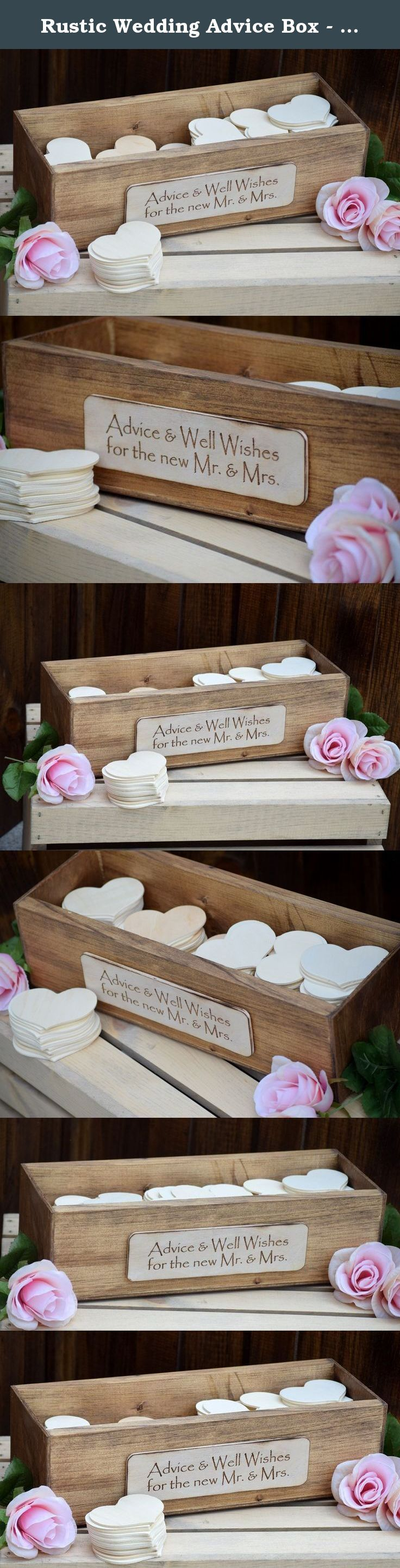 """Rustic Wedding Advice Box - Wishing Well - Rustic Wedding - Shabby Chic Wedding - Guest Book - Wedding Wishing Well - Rustic Guest Book. Great guestbook alternative!!! This listing includes the advice box and hearts. The front plaque is engraved with """"Advice & Well Wishes for the new Mr. & Mrs."""" however you can engrave whatever you'd like. This box is great for guests to leave little notes and advice to the bride and groom. This listing includes wooden hearts that can be written on with…"""