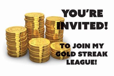 BUILD A BETTER FUTURE: JOIN MY GOLD STREAKE LEAGUE FOR FREE NOW !!