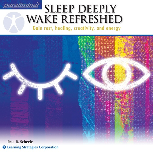 Sleep Deeply, Wake Refreshed Paraliminal: Gain rest, healing, creativity, and energy    http://www.learningstrategies.com/Paraliminal/SleepDeeply.asp