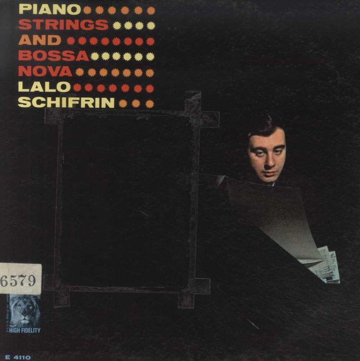 Lalo Schifrin - Piano, Strings And Bossa Nova