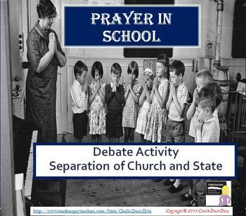 """This is a fun and engaging activity for secondary students to debate the controversial issue of prayer in public schools. Students will analyze the debate of separation of church and state and the 1st amendment of the Constitution by participating in """"philosophical chairs"""". They will also be able to understand the significant Supreme Court case of Engel v Vitale. $4"""