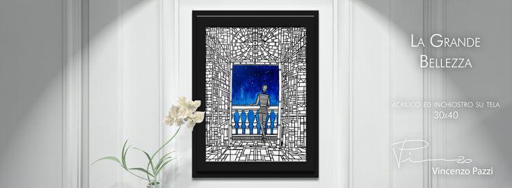 """La Grande Bellezza"" (The Great Beauty) - acrilico ed inchiostro su tela (acrylic and ink on canvas) - 30x40 cm - by Vincenzo Pazzi - http://vincenzopazzi.com/ - #art #acrylic #ink #canvas"