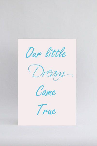 Our little dream came true - wit en hemelsblauw