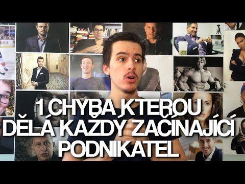 1 CHYBA KTEROU DĚLÁ KAŽDÝ ZAČÍNAJÍCÍ PODNIKATEL   Jan Plavec - YouTube