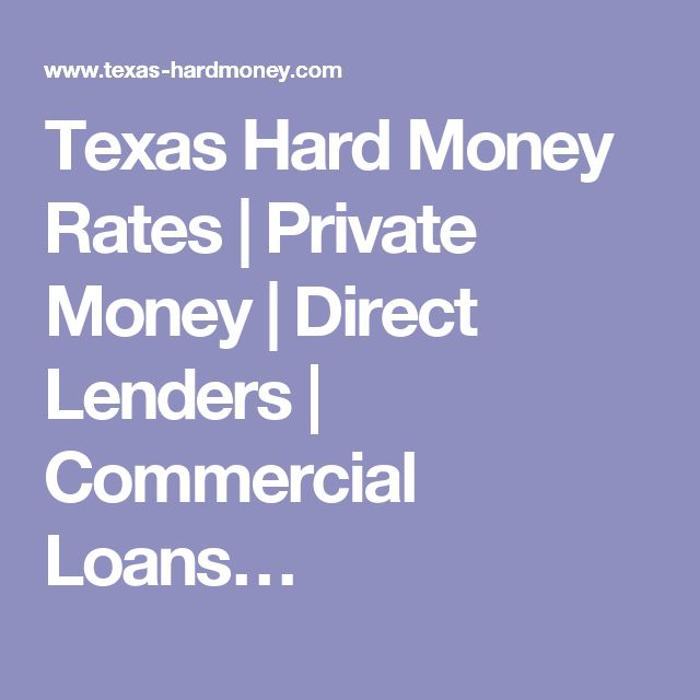 Texas Hard Money Rates | Private Money | Direct Lenders | Commercial Loans…
