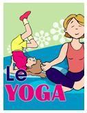 Programmation sur le thème du yoga avec des activités éducatives; jeux, bricolages, coloriages, histoires, comptines, chansons, fiches d'activités imprimables