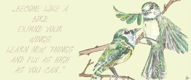 """INYONI – """"Become like a bird, expand your wings, learn new things and fly as high as you can…"""""""
