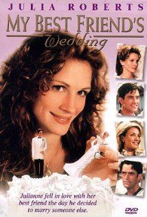 MY BEST FRIENDS' WEDDING.  Director: P.J. Hogan.  Year: 1997.  Cast: Julia Roberts, Dermot Mulroney, Cameron Diaz, Rupert Everett