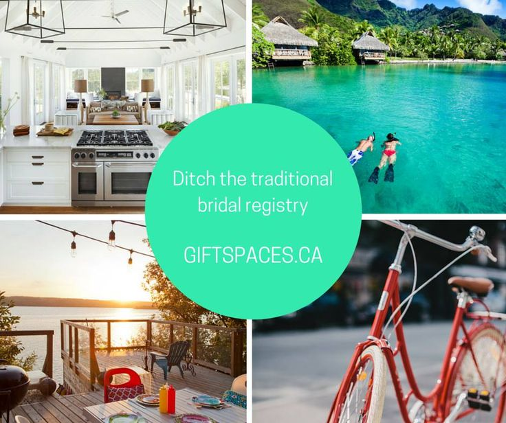 Ditch The Traditional Bridal Registry Giftes Ca