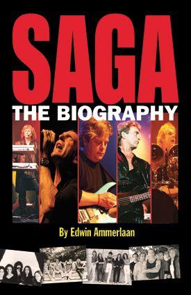 SAGA - The Biography; Auteur (2010, ISBN 9789090230252), biografie Canadese band (Engelstalig)