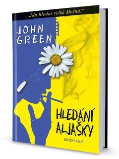 VeEee's Bookshelf: John Green - Hledání Aljašky | RC review