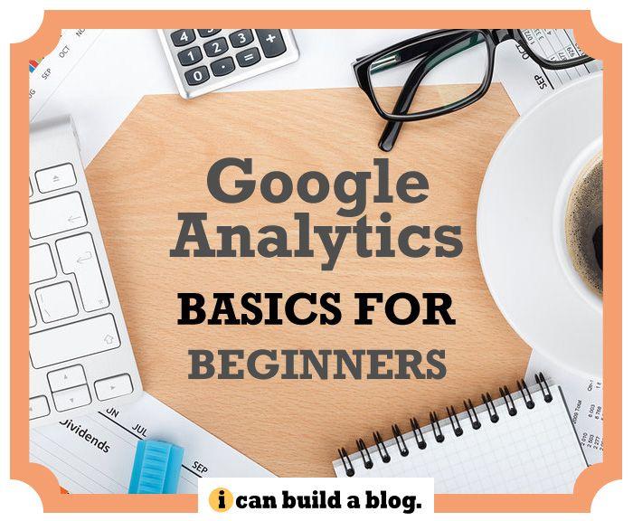 Google Analytics Basics for Beginners For more marketing tips visit www.socialmediabusinessacademy.com Google Infographic
