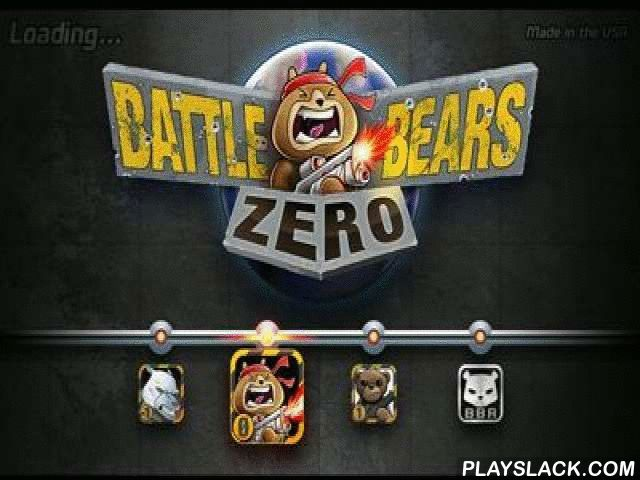 Battle Bears Zero  Android Game - playslack.com , Battle Bears Zero   extension of have combats. As an armed have stop penetration of attractive, at the first sight, plaything bears.