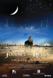 Journey To Mecca Full Movie. One of the greatest travelers in human history, 21 year old law student Ibn Battutah set out alone to Mecca from Tangiers in 1325 and returned to Morocco almost 30 years later. This is the ...