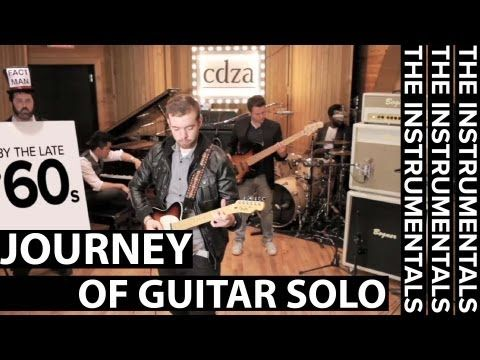 Journey of Guitar Solo (THE INSTRUMENTALS - Episode 1).  Fantastic demonstration of the history of the guitar solo.  Interesting and funny, too.
