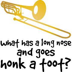 funny+flute+jokes | Trombone Joke Funny Music Women's Shirts | School Music T-shirts And ...