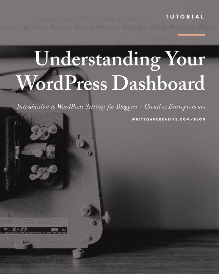 Understanding Your WordPress Dashboard for your blog or website, blog tutorial, blog tip, drag and drop, blog design, wordpress tutorial