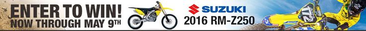 WIN A 2016 RM-Z250 FROM MOTORCYCLE SUPERSTORE AND SUZUKI!!