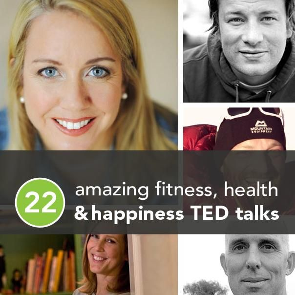 22 Life Tips from 22 Very Different Points of View (via @Greatist's list of Amazing Fitness, Health, and Happiness TED Talks)