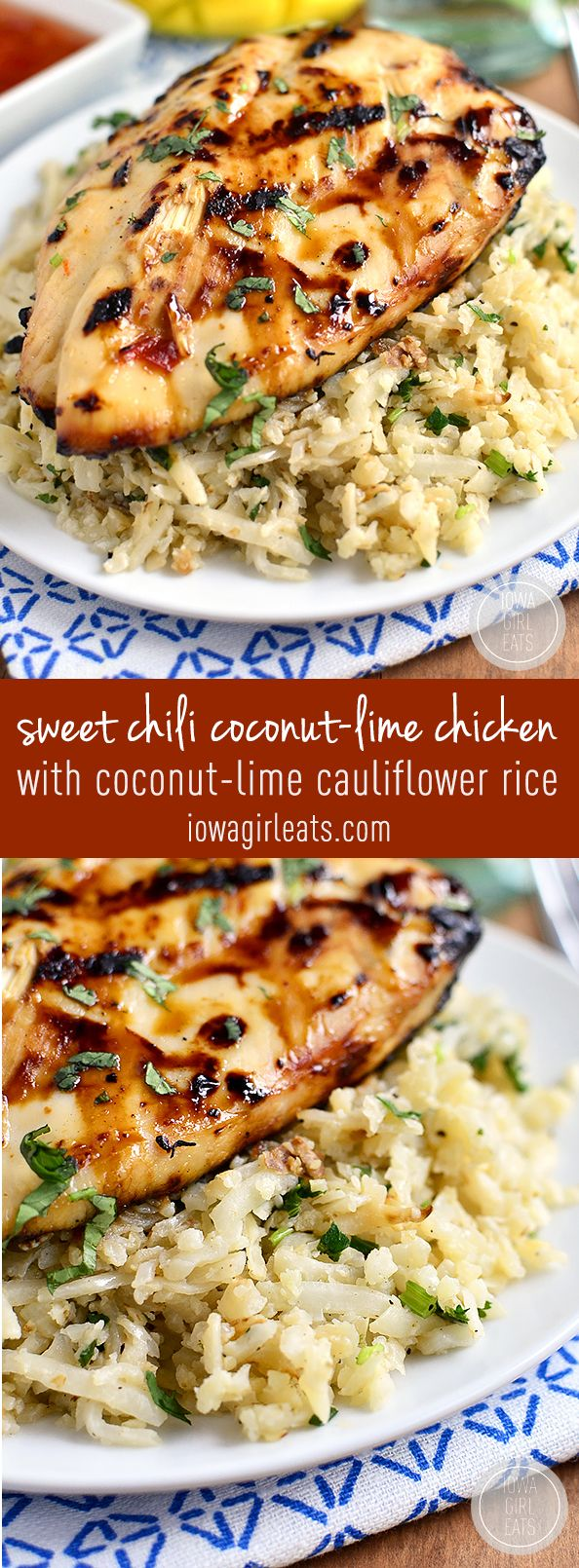 Sweet Chili Coconut-Lime Grilled Chicken with Coconut-Lime Cauliflower Rice is a light and refreshing grilled dinner. Simple and scrumptious! #glutenfree | iowagirleats.com