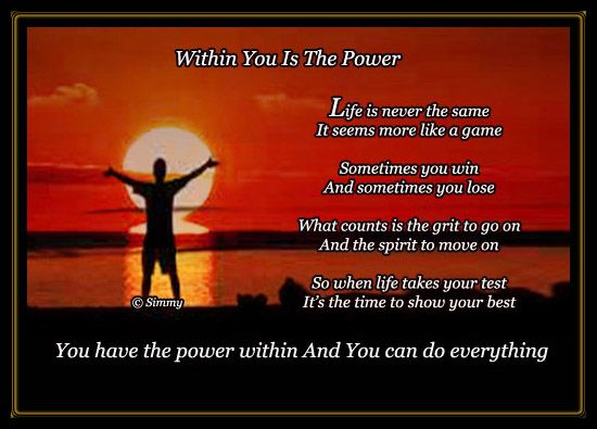 Send Inspirational : Encouragement Cards - Within You Is The Power. - srbhadran Free Online Greeting Cards