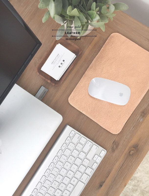 "Make a ""rose gold"" mousepad for your office. 