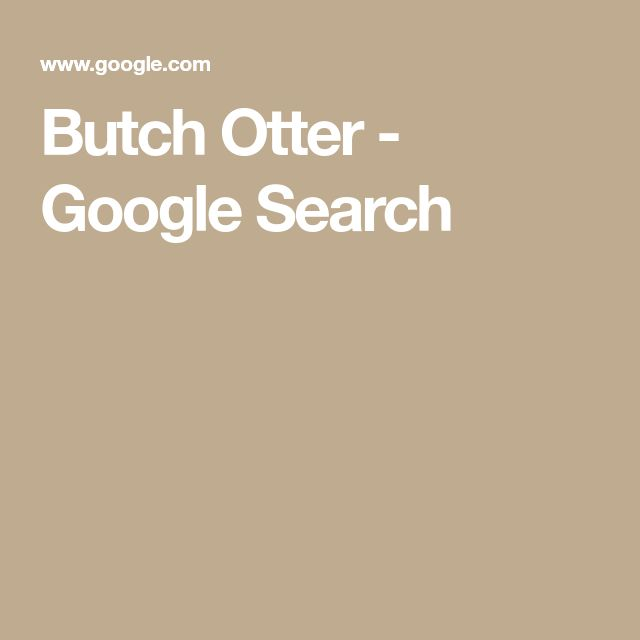 Butch Otter - Google Search