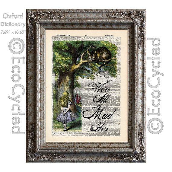 Alice in Wonderland and the Cheshire Cat Hand Colored on Vintage Upcycled Dictionary Art Print Book Art Print Recycled We're All Mad Here on Etsy, $10.00