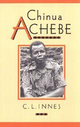 Chinua Achebe ~ C. L. Innes ~ Cambridge University Press ~ 1990
