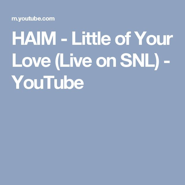 HAIM - Little of Your Love (Live on SNL) - YouTube