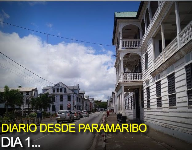 Diario Desde Paramaribo D�a 1