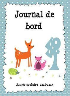 Journal de classe enseignant, journal de bord, agenda, journal de la maitresse pour l'année scolaire 2016-2017. Semainier, journalier, cahier de côtes, ...