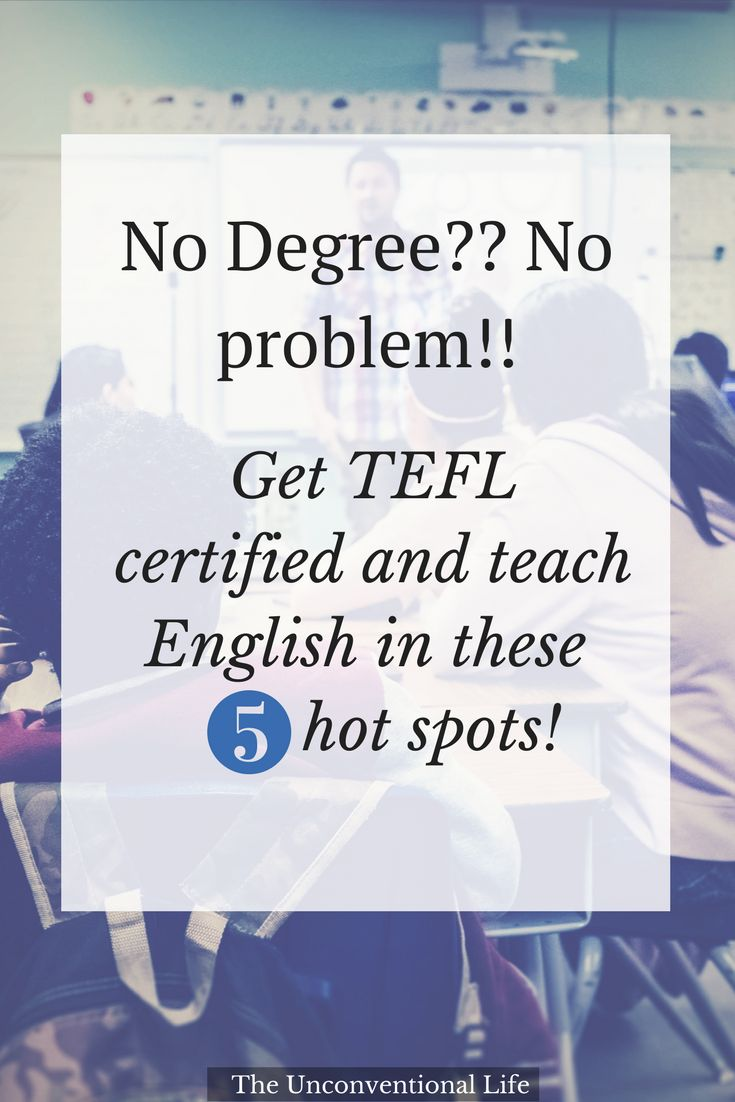 A list of the top 5 places that hire EFL teachers without a degree! You can still teach abroad without a degree. Plus how to get TEFL/TESOL certified! #teachenglish #teachabroad #esl #travel #expat