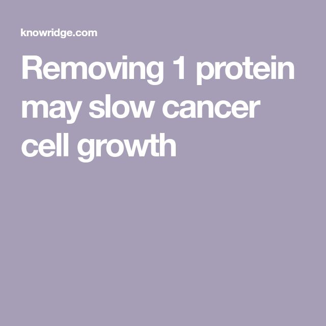 Removing 1 protein may slow cancer cell growth