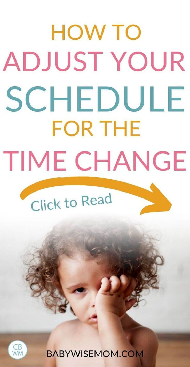 Tips For Shifting Your Schedule Time Change Time Zones Babywisemom Help Baby Sleep Baby Schedule Toddler Travel