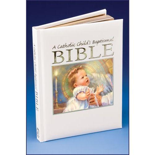 Baby Gifts For Catholic Baptism : A catholic child s baptismal bible children and