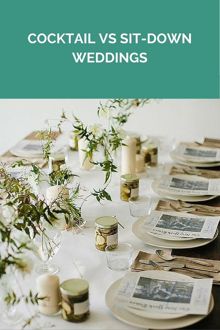 Cocktail Vs Sit-Down Weddings - Some Things To Consider http://www.wedshed.com.au/cocktail-vs-sit-down-weddings-some-things-to-consider/