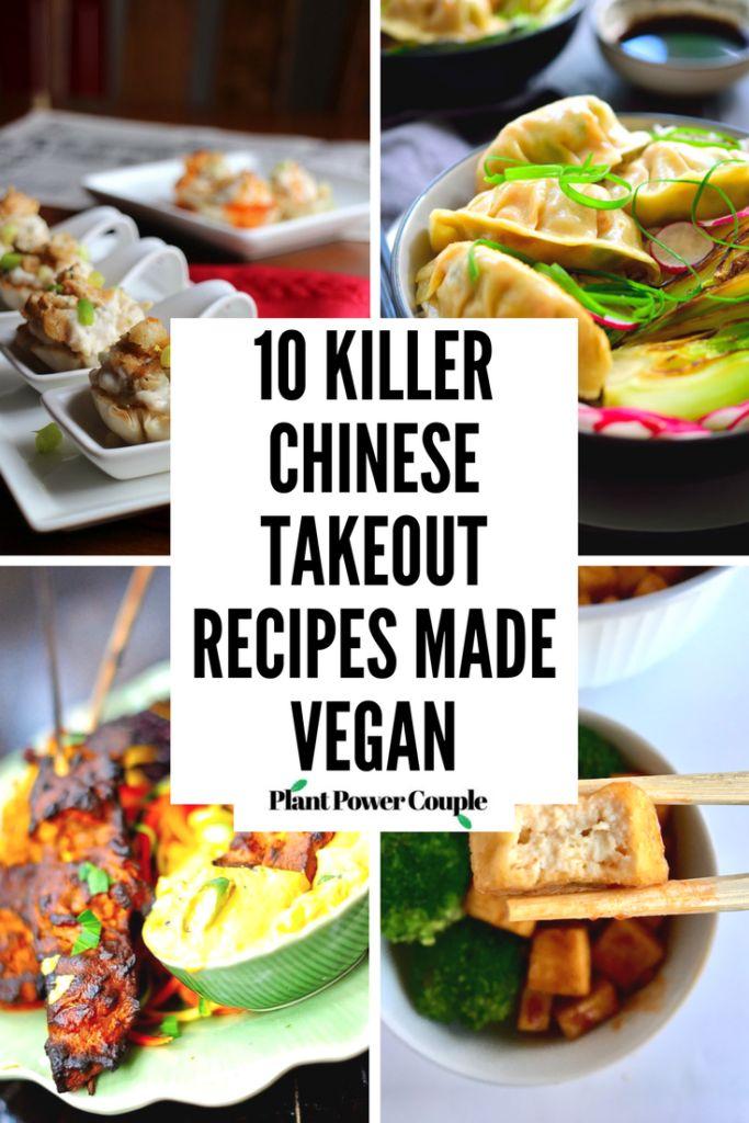 10 Killer Chinese Takeout Recipes Made Vegan