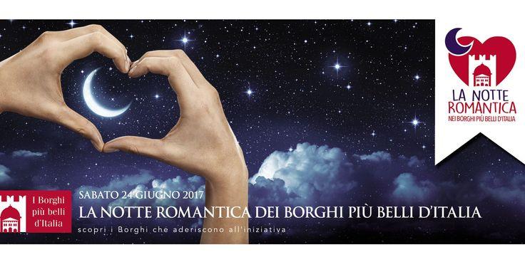 LA NOTTE ROMANTICA NEI BORGHI PIU' BELLI D' ITALIA - Castelli   Eventi Teramo #eventiteramo #eventabruzzo