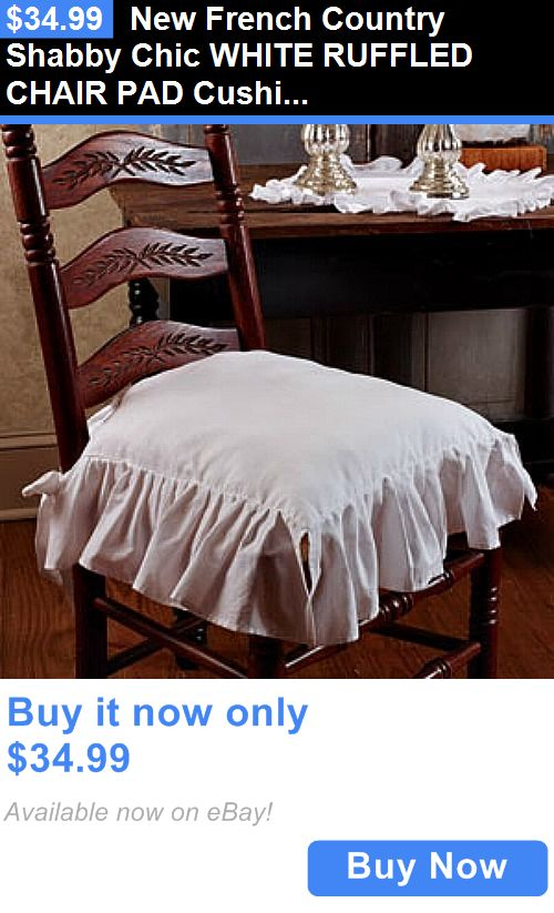 Home Decor: New French Country Shabby Chic White Ruffled Chair Pad Cushion Seat Cover BUY IT NOW ONLY: $34.99